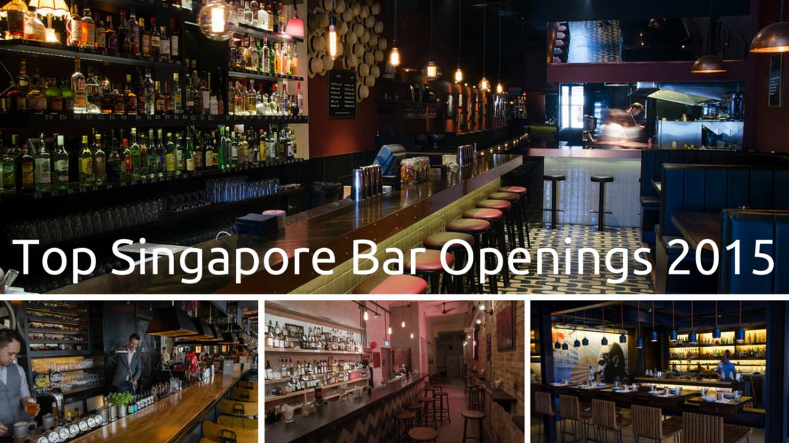 Top Singapore Bar Openings 2015