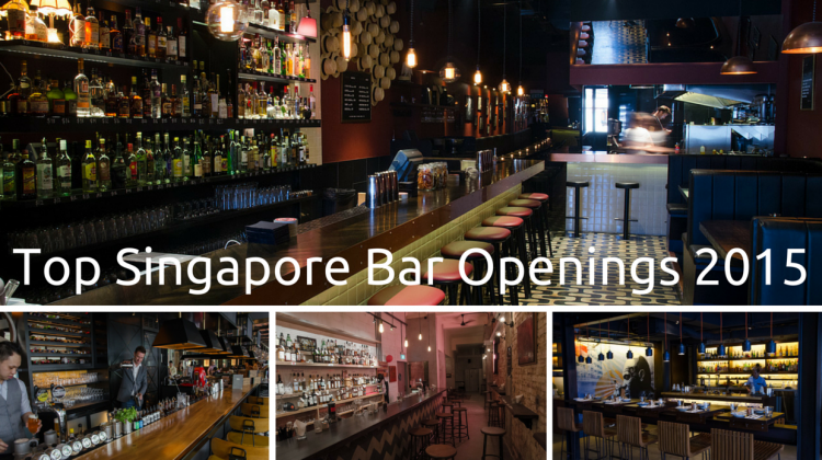 Top Singapore Bar Openings 2015